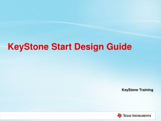 KeyStone  Start  Design Guide