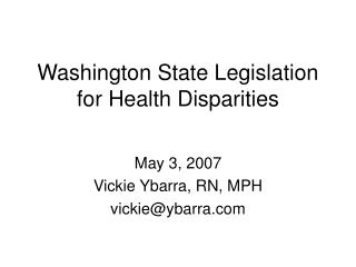 Washington State Legislation for Health Disparities