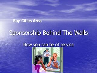 Sponsorship Behind The Walls