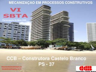 CCB – Construtora Castelo Branco   PS - 37