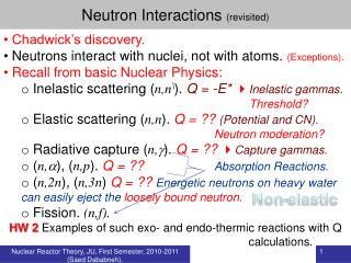 Neutron Interactions  (revisited)