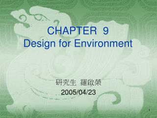 CHAPTER  9 Design for Environment