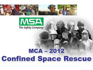 MCA – 2012 Confined Space Rescue
