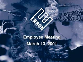 Employee Meeting March 13, 2001