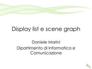 Display list e scene graph