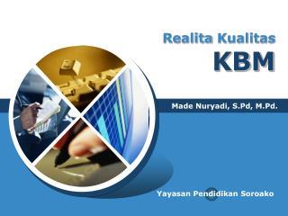 Realita Kualitas KBM