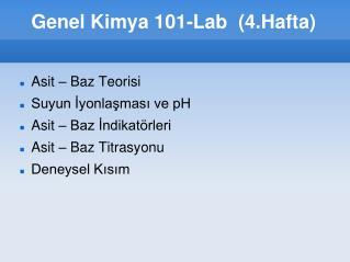 Genel Kimya 101-Lab  (4.Hafta) 