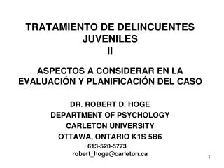 TRATAMIENTO DE DELINCUENTES JUVENILES II  ASPECTOS A CONSIDERAR EN LA EVALUACI N Y PLANIFICACI N DEL CASO