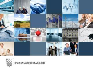 Aktivnosti  Hrvatske gospodarske komore  u procesu europskih integracija