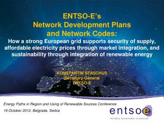 Energy Paths in Region and Using of Renewable Sources Conference 19 October 2012, Belgrade, Serbia