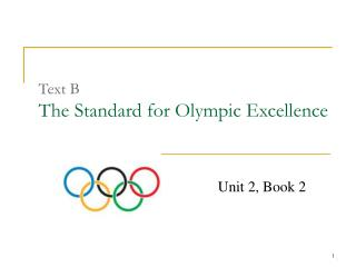 Text B The Standard for Olympic Excellence