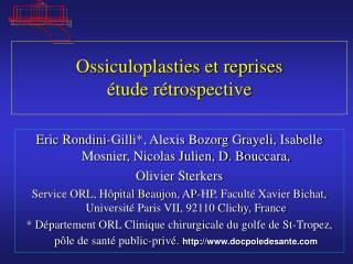 Ossiculoplasties et reprises   tude r trospective