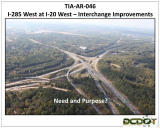 TIA-AR-046 I-285 West at I-20 West – Interchange Improvements