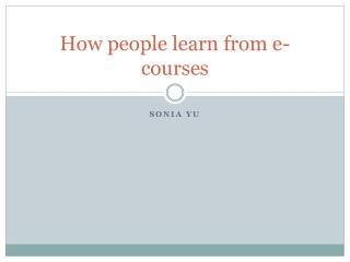 How people learn from e-courses