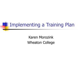 Implementing a Training Plan