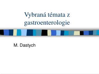 Vybraná témata z gastroenterologie