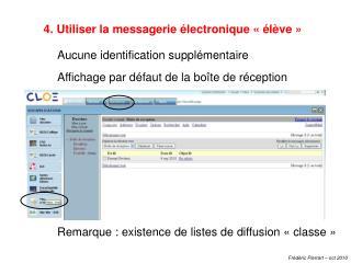 Utiliser la messagerie électronique «élève»