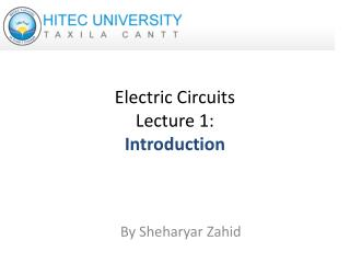 Electric Circuits Lecture 1: Introduction