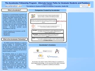 The Accelerator Fellowship Program:  Alternate Career Paths for Graduate Students and Postdocs Joshua K. McBee The Insti