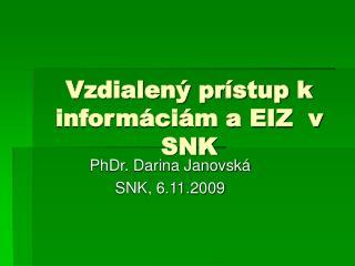 Vzdialený prístup k informáciám a EIZ  v SNK