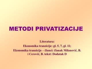 METODI PRIVATIZACIJE