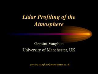 Lidar Profiling of the Atmosphere