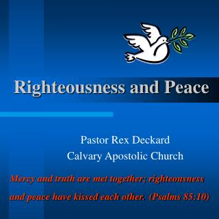 Righteousness and Peace