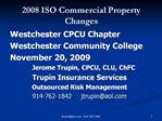2008 ISO Commercial Property Changes