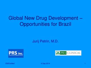 Global New Drug Development – Opportunities for Brazil