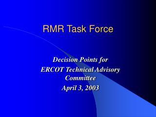 RMR Task Force