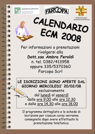 CALENDARIO  ECM 2008