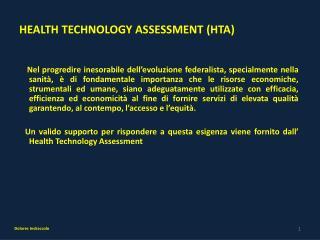 HEALTH TECHNOLOGY ASSESSMENT (HTA)