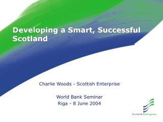 Developing a Smart, Successful Scotland