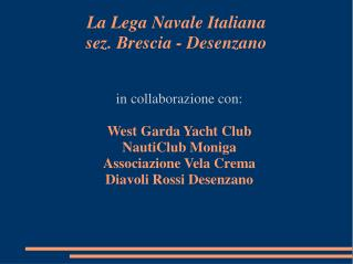 La Lega Navale Italiana sez. Brescia - Desenzano