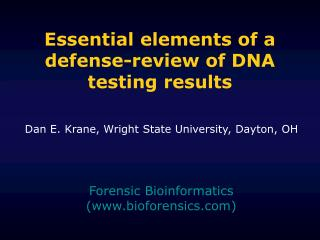 Essential elements of a defense-review of DNA testing results