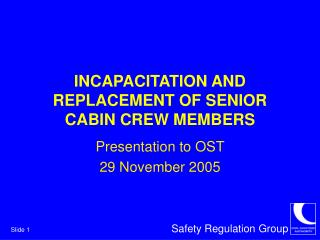 INCAPACITATION AND REPLACEMENT OF SENIOR CABIN CREW MEMBERS