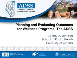 Planning and Evaluating Outcomes for Wellness Programs: The ADSS