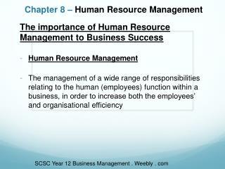 Chapter 8 –  Human Resource Management
