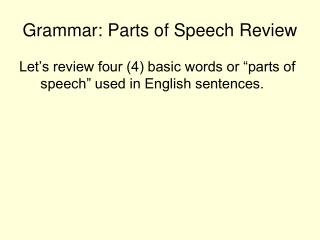 Grammar: Parts of Speech Review