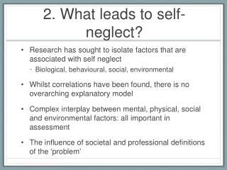 2. What leads to self-neglect?