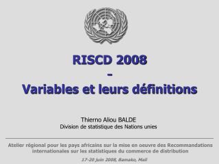 RISCD 2008 - Variables et leurs définitions