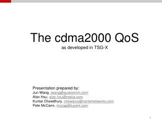 The cdma2000 QoS as developed in TSG-X