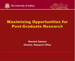 Maximising Opportunities for Post-Graduate Research