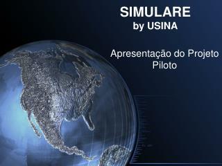 SIMULARE  by USINA