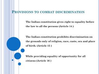 Provisions to combat discrimination