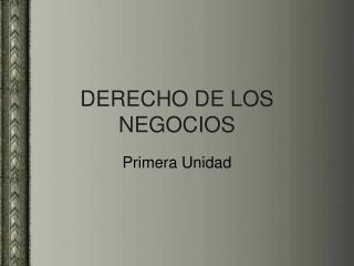 DERECHO DE LOS NEGOCIOS
