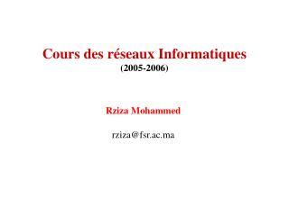Cours des r�seaux Informatiques (2005-2006)