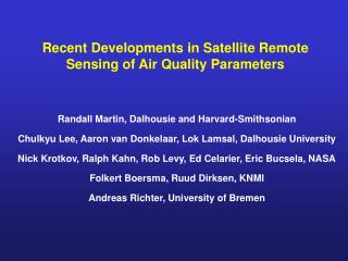 Recent Developments in Satellite Remote Sensing of Air Quality Parameters