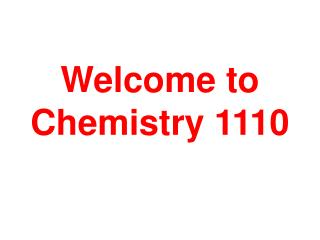 Welcome to Chemistry 1110