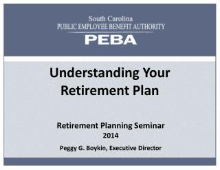 Understanding Your Retirement Plan